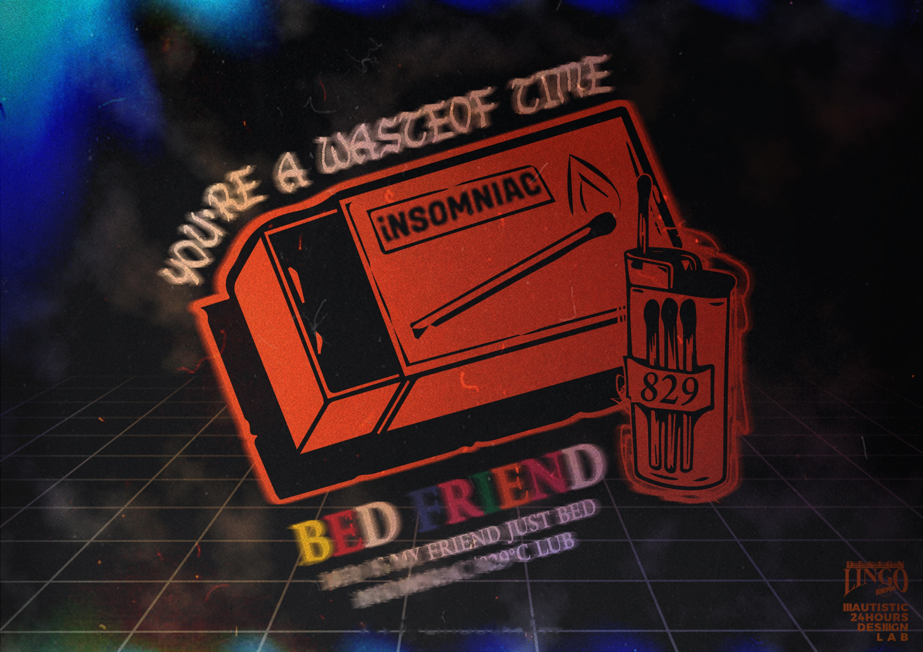 深夜設計稿, iNSOMNIAC&829°CLUB, BED FRIEND。